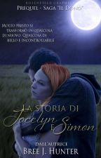 Il Dono ~ La storia di Jocelyn e Simon [IN SOSPESO] by BreeJH_