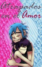 Atrapados en el Amor - 2DxNoodle♥ IEditandoI by Psycomari