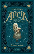 Alicia En el Pais De Las Maravillas (Lewis Carroll) by BloodZzZ