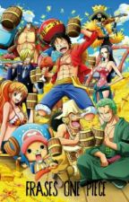 Frases One Piece by ugh_belen