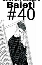 40 De Lucruri Despre Baieti by znwski
