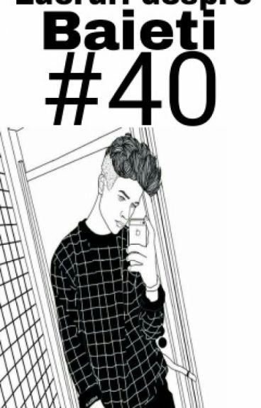 40 De Lucruri Despre Baieti