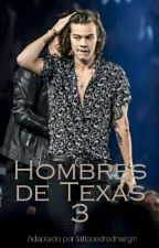 Hombres de Texas #3 | HS by tattooedredhairgirl