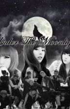 under The Moonlight (tome 1)  by RaviKim2