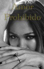 ♥Amor Prohibido♥ by Daryelispty