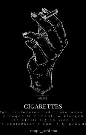cigarettes ; muke by mops_ashtona