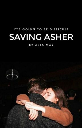 Saving Asher by ThatReeader