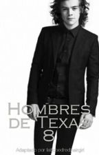 Hombres de Texas #8 by tattooedredhairgirl