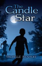 The Candle Star (Divided Decade Collection) by MichelleIsenhoff