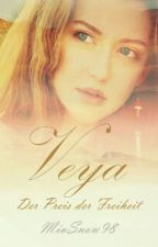 Veya- Der Preis der Freiheit [In Überarbeitung!] by MiaSnow98