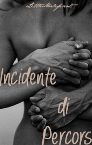 Incidente di percorso |Ignazio Boschetto| (COMPLETATA)