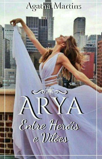 Arya;; HIATUS