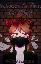 Intento De Libro De Dibujo (? by mistery258