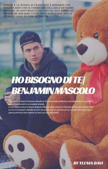 Ho bisogno di te | Benjamin Mascolo