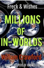 Millions of In-Worlds by BillRuesch