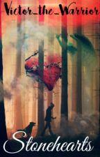 Stonehearts (Corazones de Piedra) [Historia Corta]  by Victor_the_Warrior