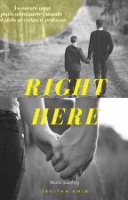 Right Here by JavithaKim