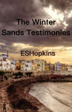 The Winter Sands Testimonies by CNHopkins