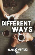 Different Ways by ReadersWritersClub