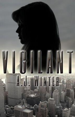 Vigilant  by ajwinterbooks
