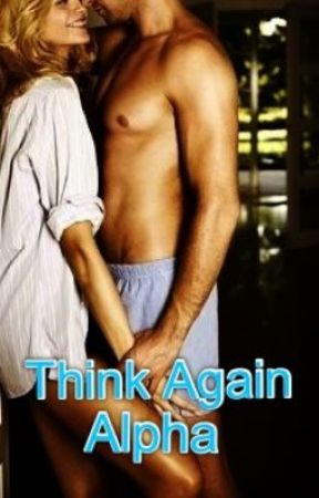 Think Again Alpha by moonlightmagic444