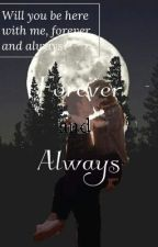 Forever and Always by -sleepdxpirved