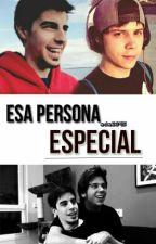 Esa Persona Especial by nobody2059