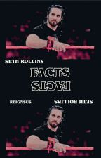 Seth Rollins ↪ facts by reignsolgy