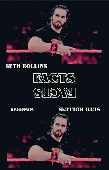Seth Rollins ↪ facts
