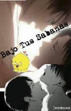 Bajo Tus Sábanas (Ereri) by _minsugafree_