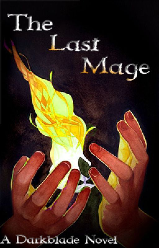 The Last Mage by Darkblade77