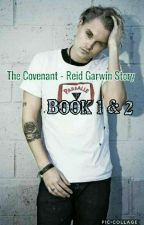 The Covenant -Reid Garwin story by LoveTobyHemingway