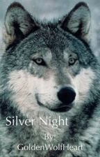 Silver Night by GoldenWolfHeart