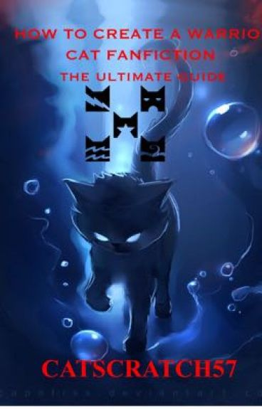 How To Make A Great Book Cover : How to create a warrior cat fanfiction the ultimate guide