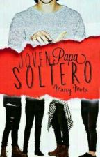 Joven Papa Soltero (Yaoi/Gay) [Corrección Ortográfica]  by Retse_NeruYaoi
