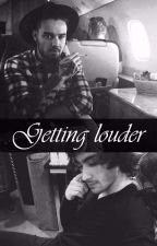 Getting Louder (ziam) by niazart