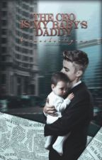 The CEO Is My Baby's Daddy (Sequel to My Hot CEO) by brunoshooliganx