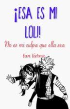 ¡Esa Es Mi Loli! by PERIDOT5XG