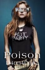 Poison | Toxic #2 by D4nn4D142