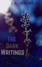 The Dark Writings by 1bluewolf1