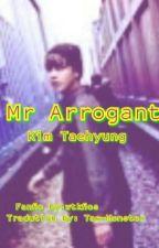 Mr Arrogant || Kim Taehyung [Tradução PT-BR] by Alien_Hobi5D