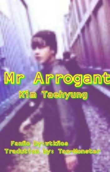 Mr Arrogant || Kim Taehyung [Tradução PT-BR]