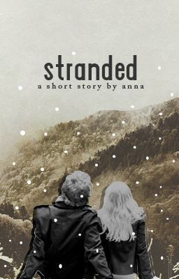 Anna stranded teens