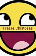 Frases Chistosas by valeriana321123
