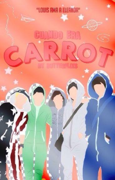 Cuando Era Carrot