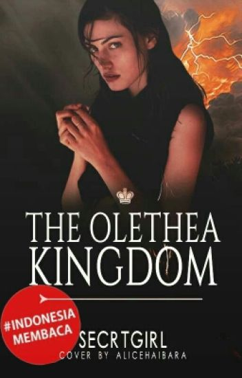The Olethea Kingdom [Completed]