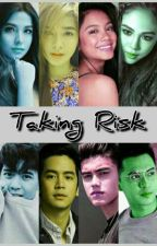 Taking Risk [ON MAJOR EDITING] by boiji_anhneun