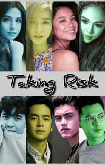 Taking Risk [ON MAJOR EDITING]