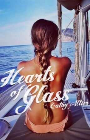 Hearts Of Glass by CathyAltier