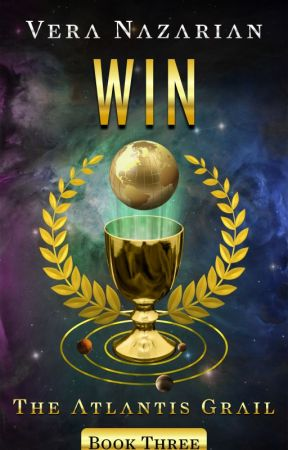WIN: The Atlantis Grail (Book Three) - Preview by VeraNazarian